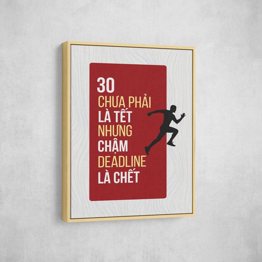 Tranh 30 Chưa Phải Là Tết Nhưng Chậm Deadline Là Chết DL050