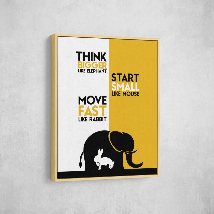 Tranh Slogan Think Bigger Like Elephant DL101