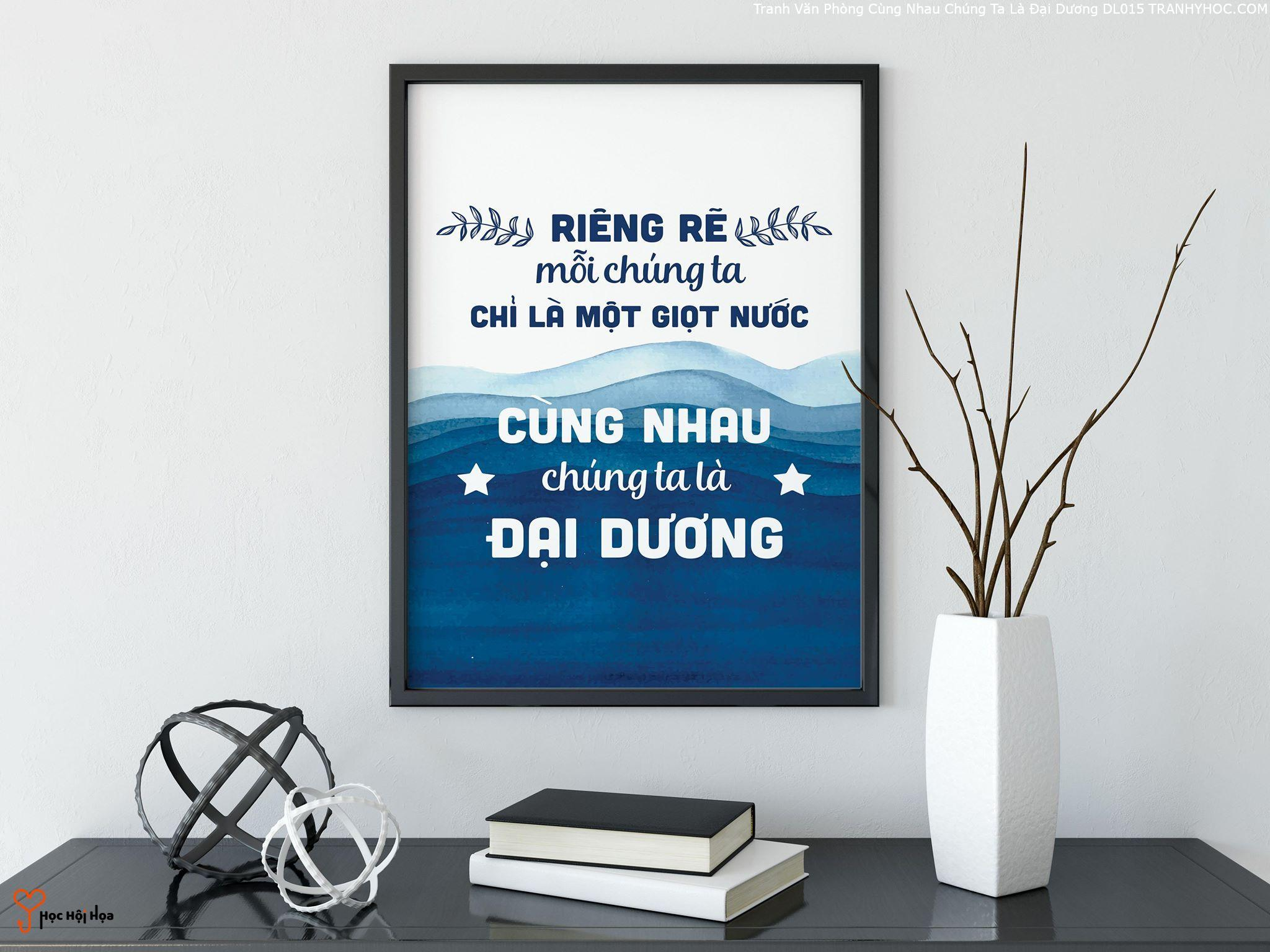 Tranh Văn Phòng Cùng Nhau Chúng Ta Là Đại Dương DL015